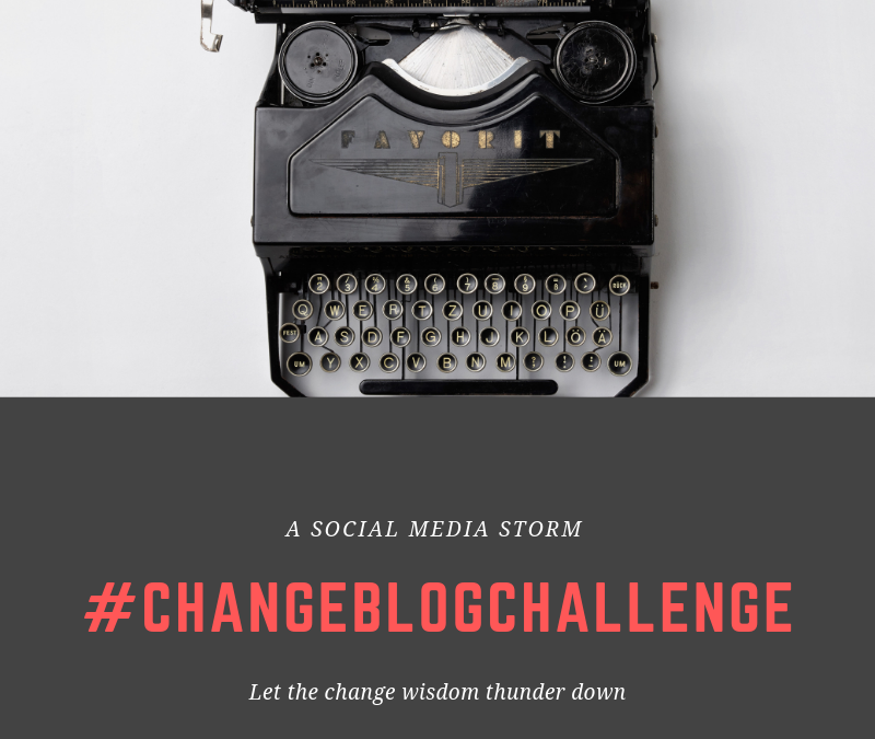 #ChangeBlogChallenge – share the wisdom